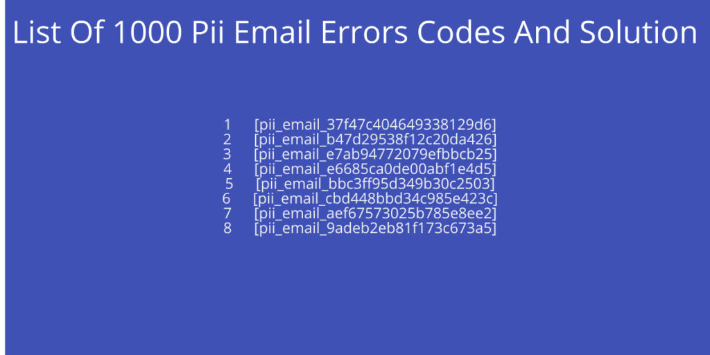 List Of 1000 Pii Email Errors Codes And Solution